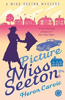 Picture Miss Seaton by Heron Carvic